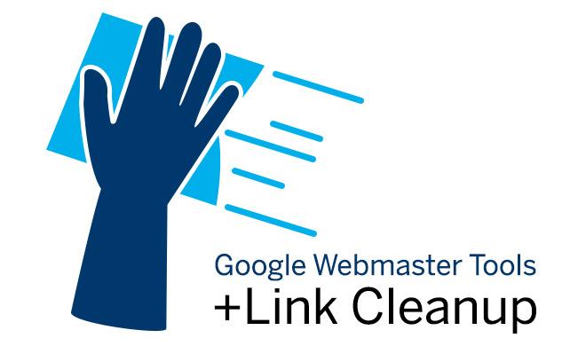 Google Webmaster Tools Link Cleanup