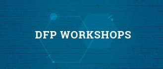 DFP Workshops