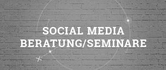 Social Media Beratung / Seminare