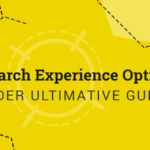 Search Experience Optimization – Der ultimative Guide